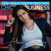 Alexis Rodriguez | The Face of Chicago Business