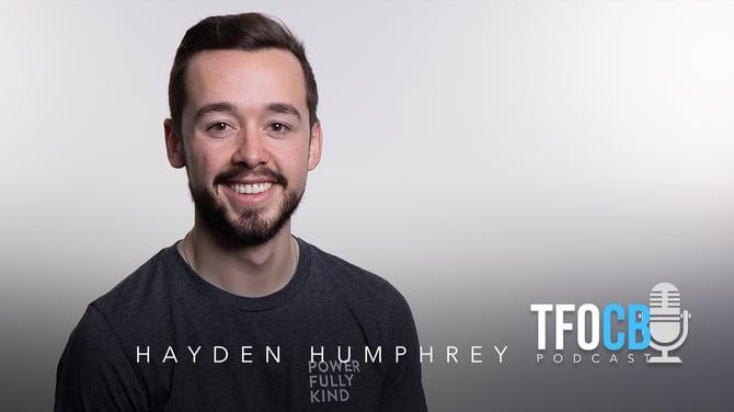 TFOCB Podcast - Hayden Humphrey