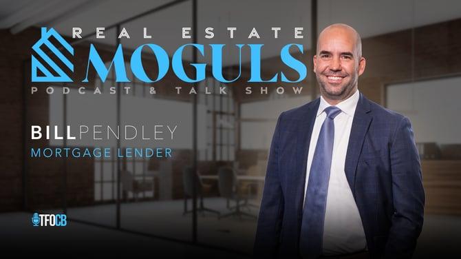 real estate moguls cover - bill pendley