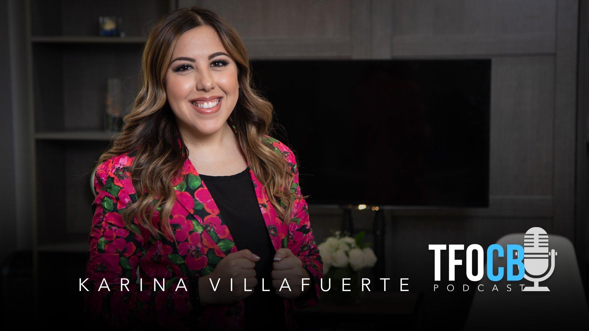 tfocb podcast cover karina villafuerte