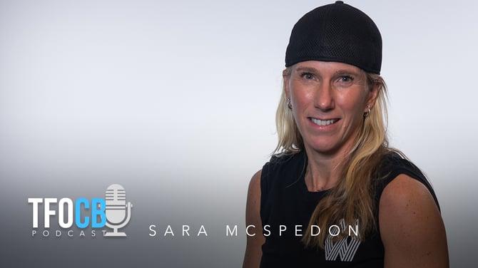 tfocb podcast sara mcspedon