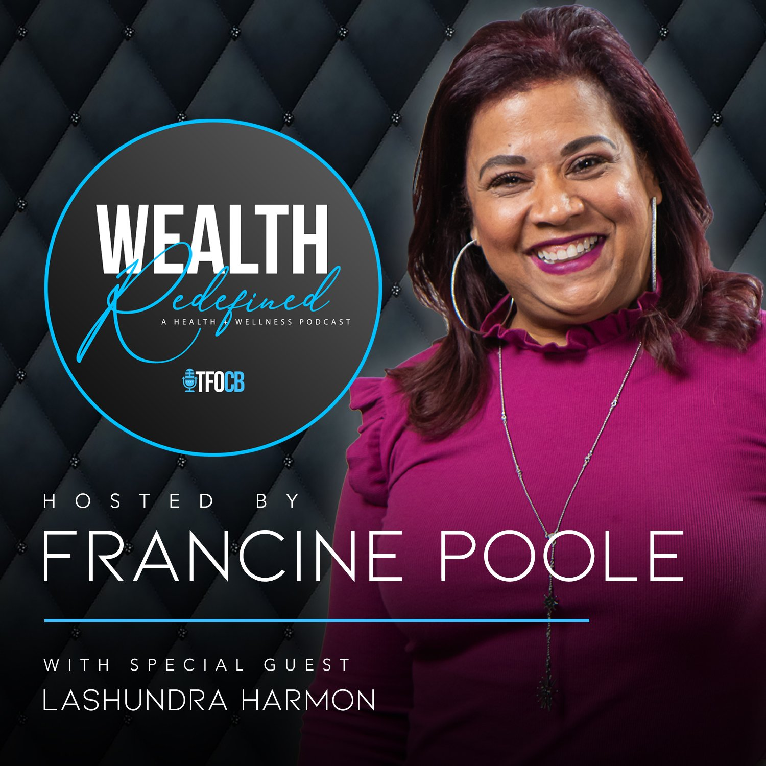 wealth redefined Francine Poole with LaShundra Harmon