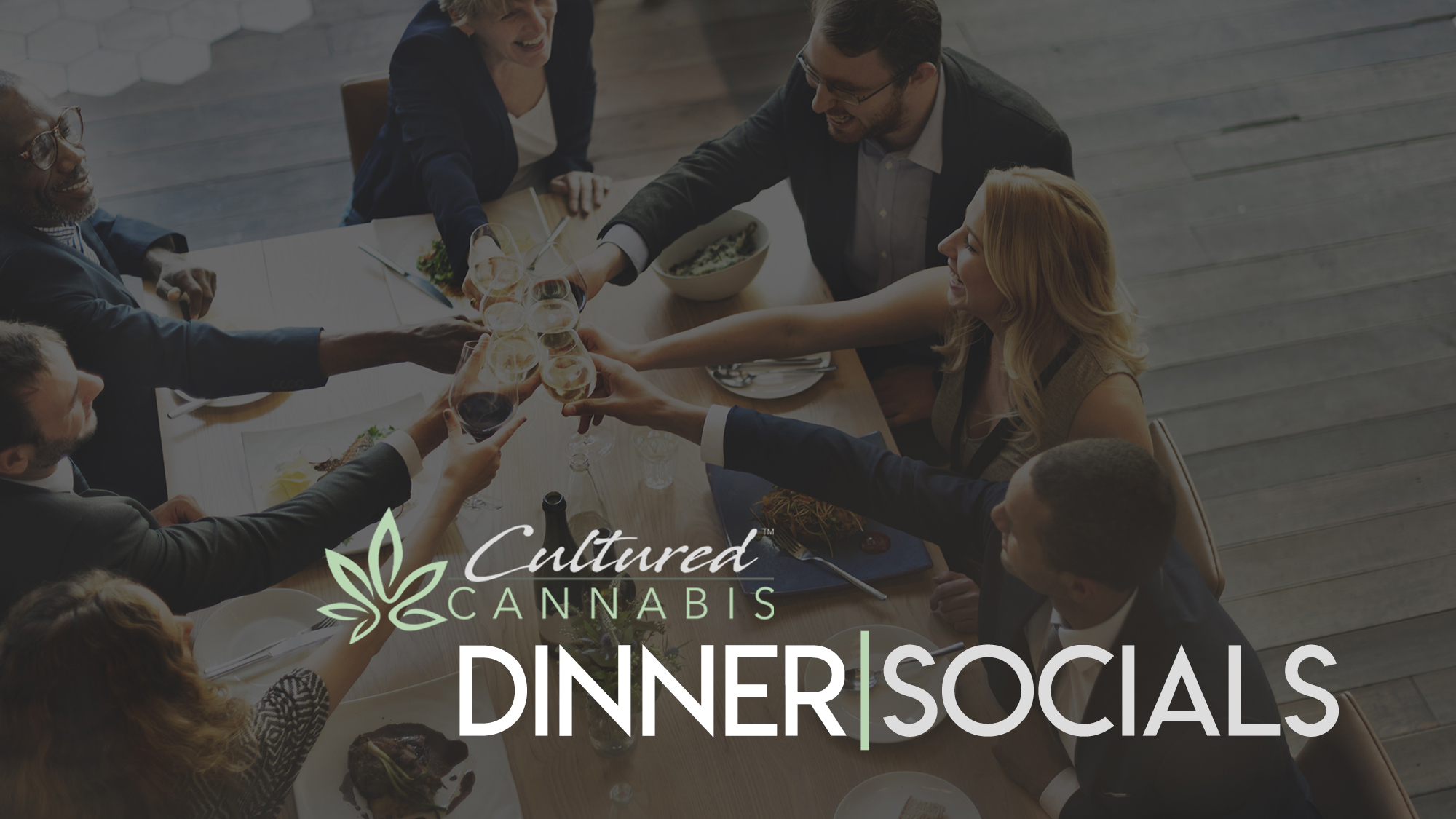 Cultured Cannabis - dinner socials