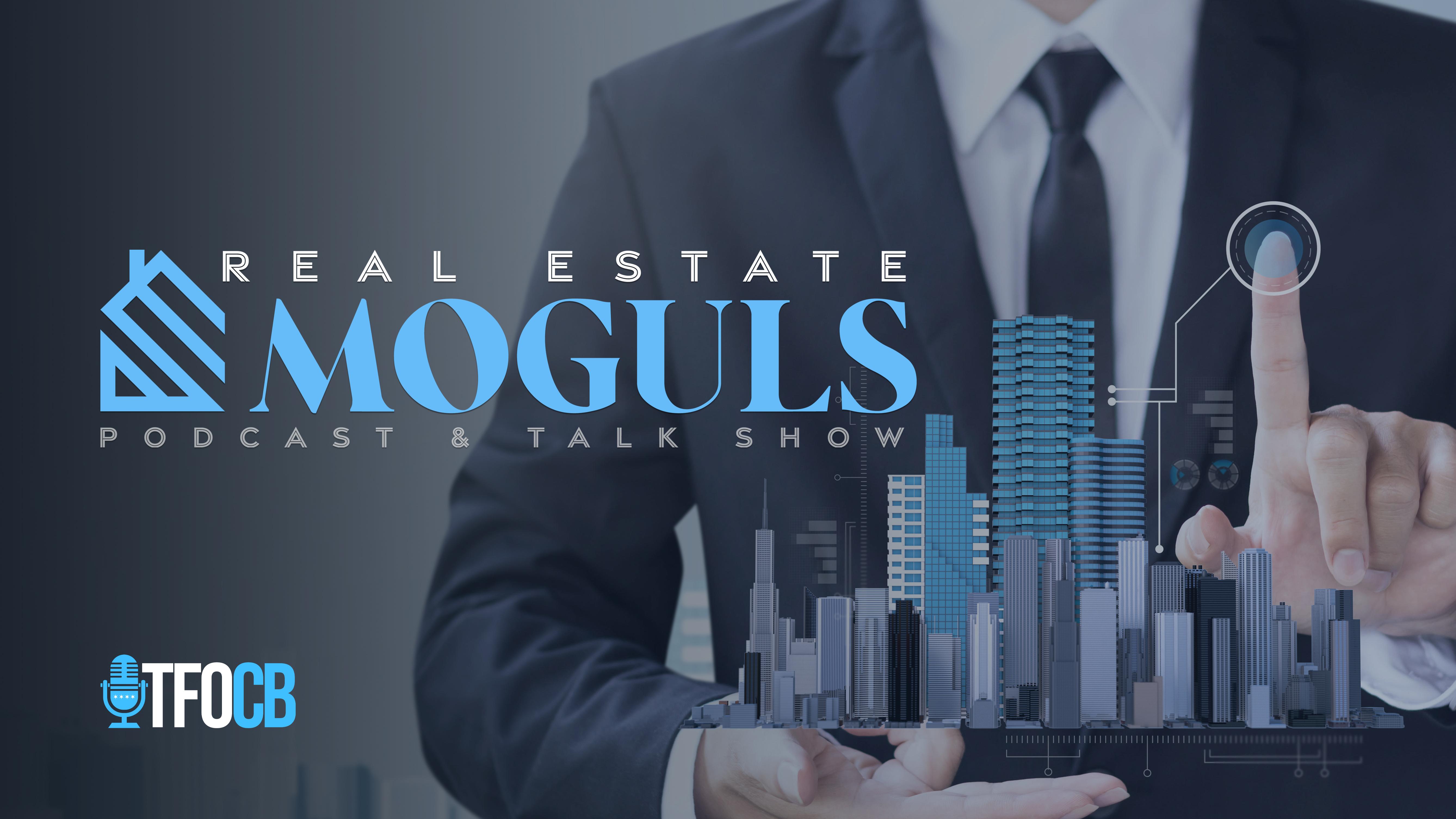 Real Estate Moguls Podcast