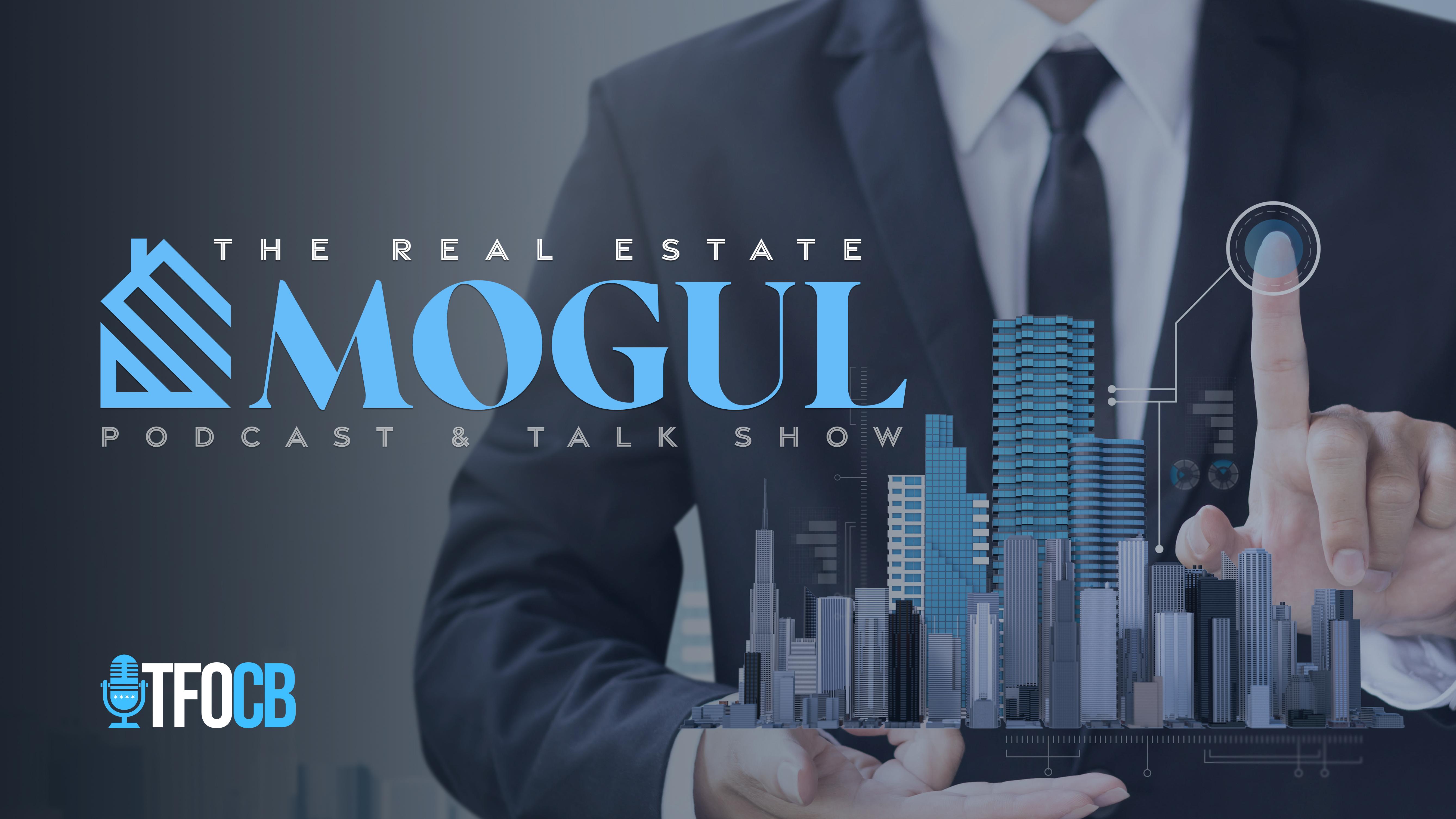 reael estate mogul podcast and talk show